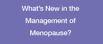Menopause Care at UCSF ObGyn