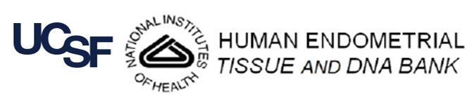 UCSF NIH Human Endometrial Tissue and DNA Bank